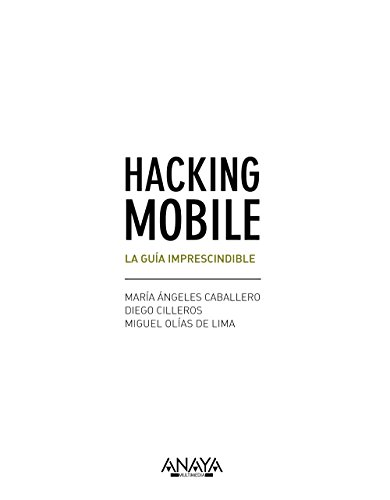 Hacking mobile : la guía imprescindible