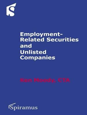 [(Employment-Related Securities and Unlisted Companies)] [By (author) Ken Moody] published on (December, 2010)