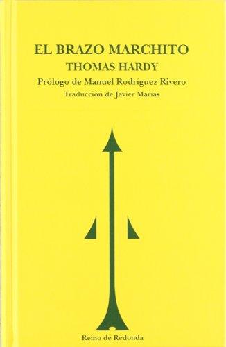 El brazo marchito (SIN ASIGNAR) por Thomas Hardy