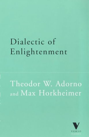 Dialectic of Enlightenment (Verso Classics)