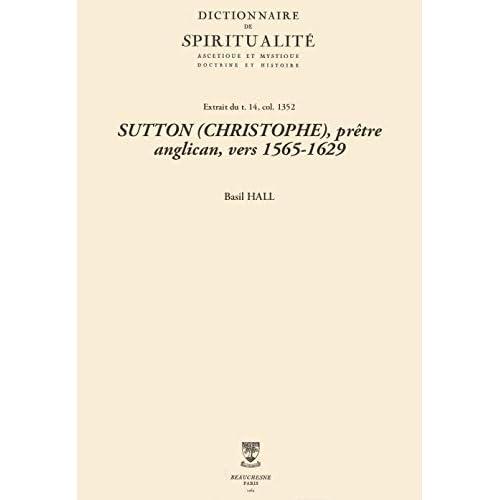 SUTTON (CHRISTOPHE), prêtre anglican, vers 1565-1629 (Dictionnaire de spiritualité)