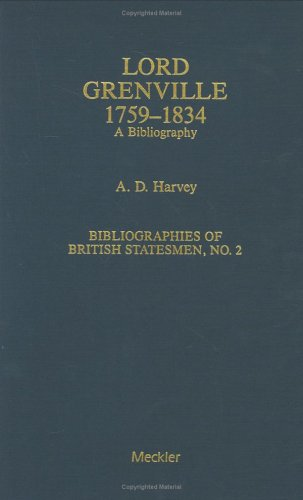 Lord Grenville: A Bibliography (Bibliographies of British Statesmen)