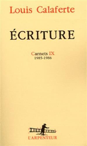 Ecriture : Carnet IX, 1985-1986