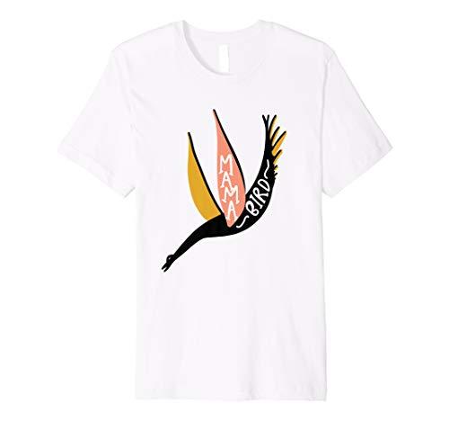 Mama Bird Cute Mom Geschenk T-Shirt