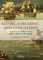 Empire, Barbarism, and Civilisation: Captain Cook, William Hodges and the Return to the Pacific