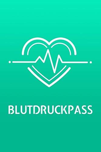 Blutdruckpass: Kompaktes Blutdruck Tagebuch für über 2000 Messungen