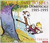 Calvin and Hobbes. Tavole domenicali 1985-1995