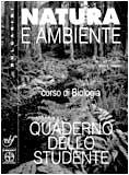 Natura e ambiente. Biologia. Per le Scuole superiori. Con espansione online: Quaderno dello studente