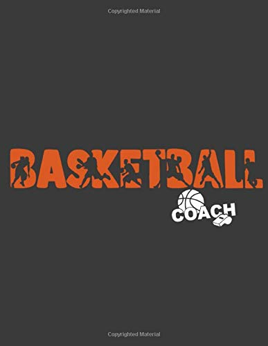 Practice Drills and Playbook: High School Basketball Coach Games Play Organizer - Blank Court Sheets for Coaching Drills (Basketball Backboard And Rim)
