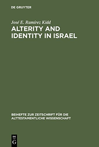 Alterity And Identity In Israel: The