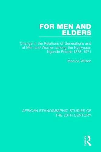For Men and Elders: 78 (African Ethnographic Studies O)