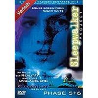 Sleepwalker Project - Phase 5 & 6 - Todesangst/Traumtod