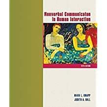 Nonverbal Communication in Human Interaction by Mark L. Knapp (2001-08-29)