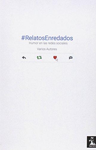 #RelatosEnredados: Humor en las redes sociales (Huacanamo Reverso)