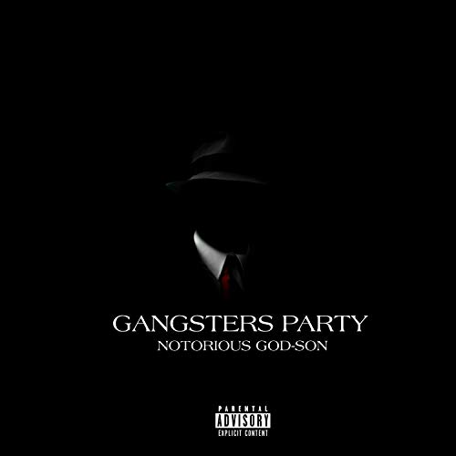 Gangsters Party [Explicit]
