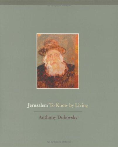 Jerusalem: To Know by Living