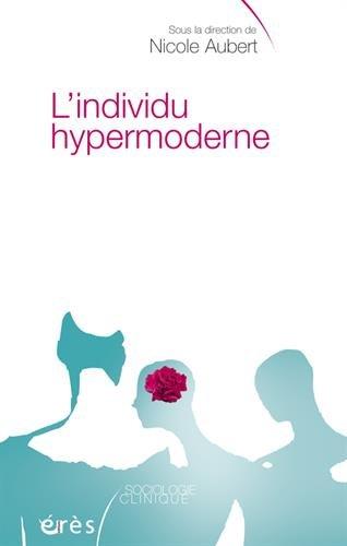 L'individu hypermoderne