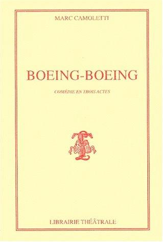 Boeing-boeing par Camoletti