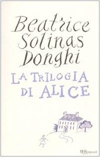 La trilogia di Alice di Solinas Donghi, Beatrice