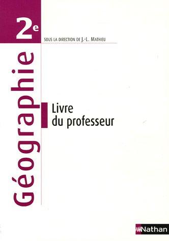 Géographie 2e : Livre du professeur par Viviane Bories, Laurence Causse, Eric Janin, Damien Joron