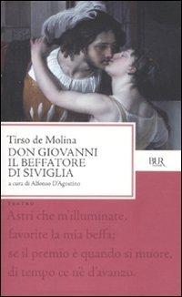 Don Giovanni. Il beffatore di Siviglia. Testo spagnolo a fronte