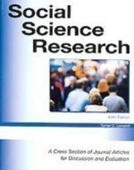 Social Science Research: A Cross Section of Journal Articles for Discussion and Evaluation