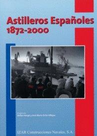 Astilleros Españoles, 1872-2000. (Historia Empresarial) por Stefan Houpt