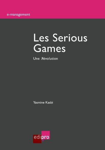 Les Serious Games: Une Révolution (E-management)