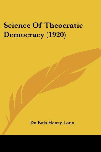 Science of Theocratic Democracy (1920)