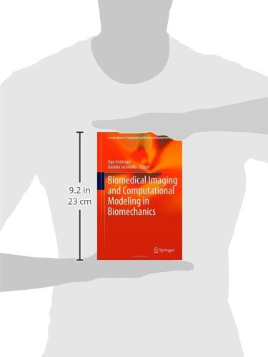 Biomedical Imaging and Computational Modeling in Biomechanics (Lecture Notes in Computational Vision and Biomechanics)