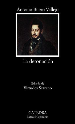 La detonación (Letras Hispánicas) por Antonio Buero Vallejo
