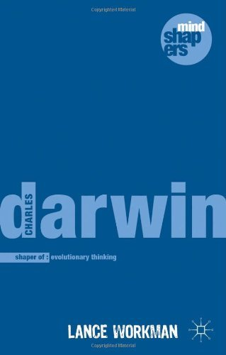 Charles Darwin: The Shaping of Evolutionary Thinking (Mind Shapers) by Lance Workman (30-Oct-2013) Paperback