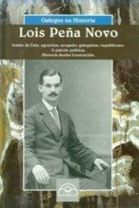 Lois Peña Novo (Col.Galegos Na Historia)