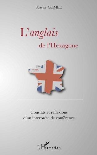 L'anglais de l'Hexagone : Constats et réflexions d'un interprète de conférence