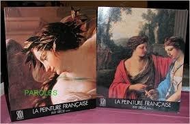 La peinture française, XVIIe siècle