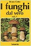 Scarica Libro I funghi dal vero 1 (PDF,EPUB,MOBI) Online Italiano Gratis