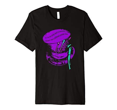 Zitat mit Mad Hatter Hat T-Shirt ()