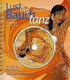 Lust auf Bauchtanz, m. CD-Audio