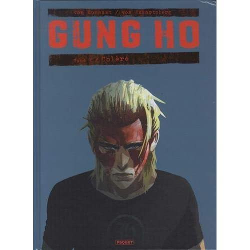 Gung Ho T4: T4 - Colère
