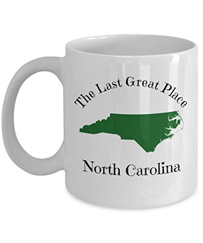 North Carolina Coffee Mug Gift - The Last Great Place - NC State Outline Map Mug - 50 States Collection