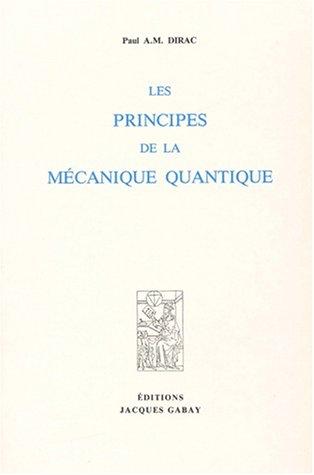 Les principes de la mécanique quantique