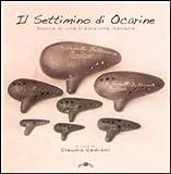 Il settimino di Ocarine. Storia di una tradizione italiana. Con CD Audio