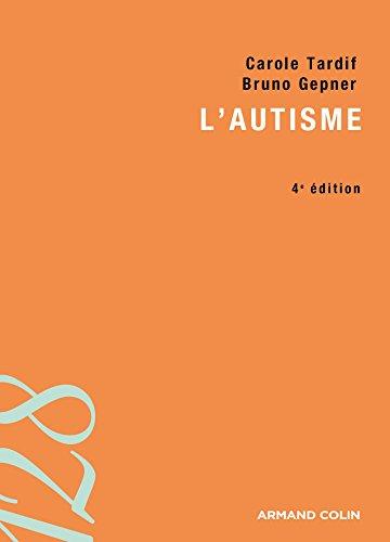 L'autisme - 4e édition
