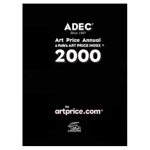 ADEC 2000. Art Price Annual & Falk's Art Price Index
