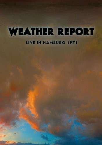 Weather Report-Live In Hamburg 1971 - Dvd