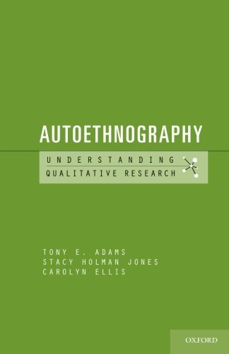 Autoethnography (Understanding Qualitative Research) by Tony E. Adams (2014-10-29)
