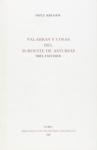 Palabras y cosas del suroeste de Asturias. Tres estudios