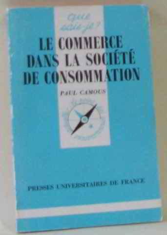Le commerce dans la société de consommation