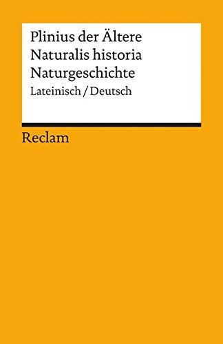 Naturgeschichte: Lateinisch/Deutsch (Reclams Universal-Bibliothek) ()