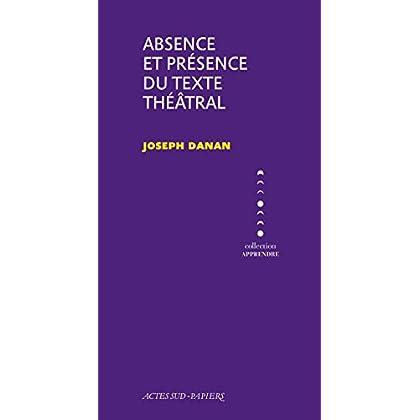 Absence et présence du texte théâtral (Apprendre)